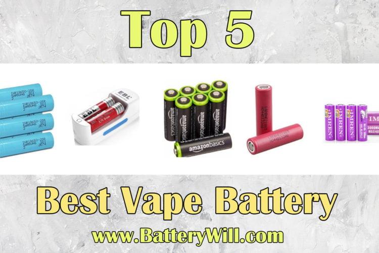 Best Vape Battery 2019 Best Vape Battery 2019   Top 5 Vape Battery Reviews